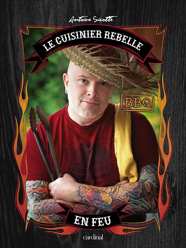 Cuisinier Rebelle en feu @Cardinal