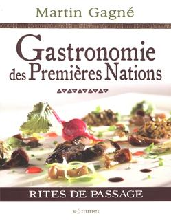 Gastronomie des Premières Nations @Du Sommet