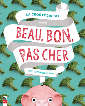 Beau, bon, pas cher @La Presse