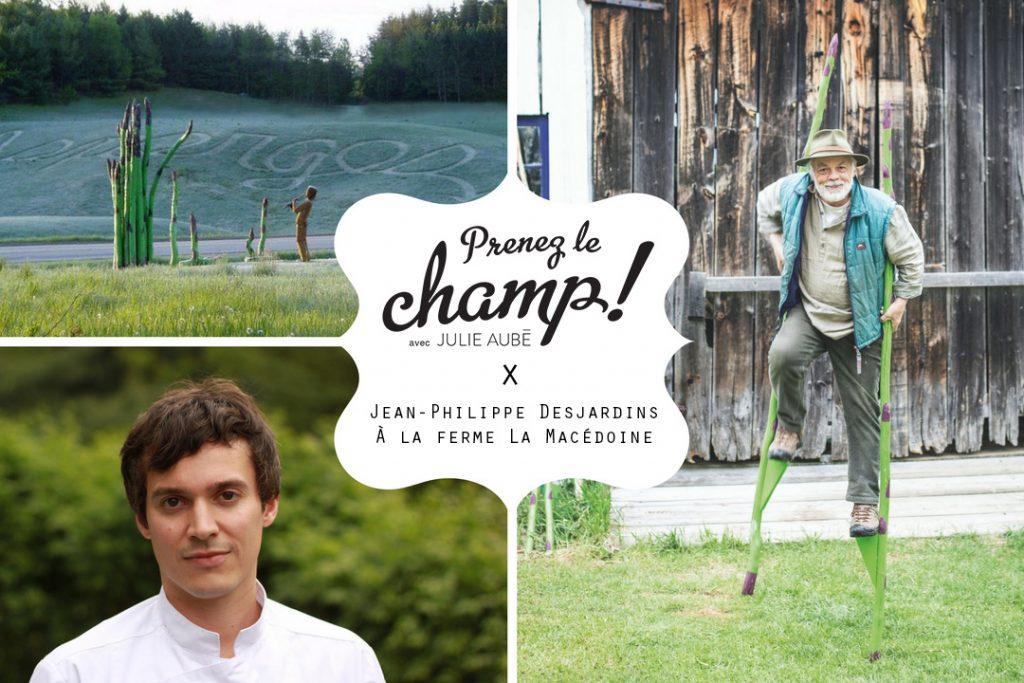 Prenez le champ avec Jean-Philippe Desjardins à la Ferme La Macédoine